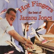 Hot Fingers – the best of Jazzou Jones(Physical CD)